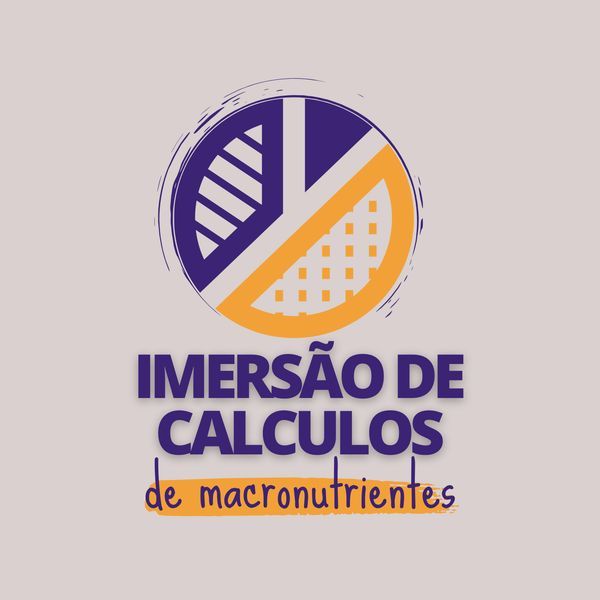 Imagem principal do produto Imersão de Cálculos de Macronutrientes