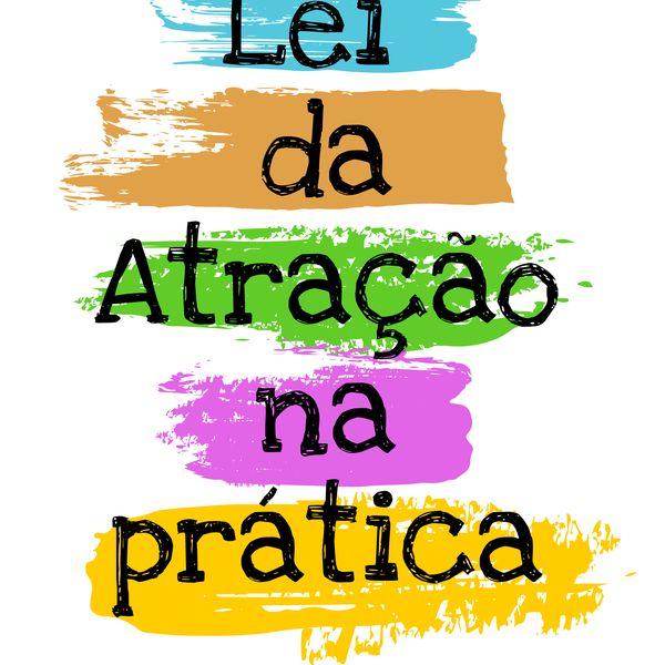 Imagem principal do produto LEI DA ATRAÇÃO NA PRÁTICA