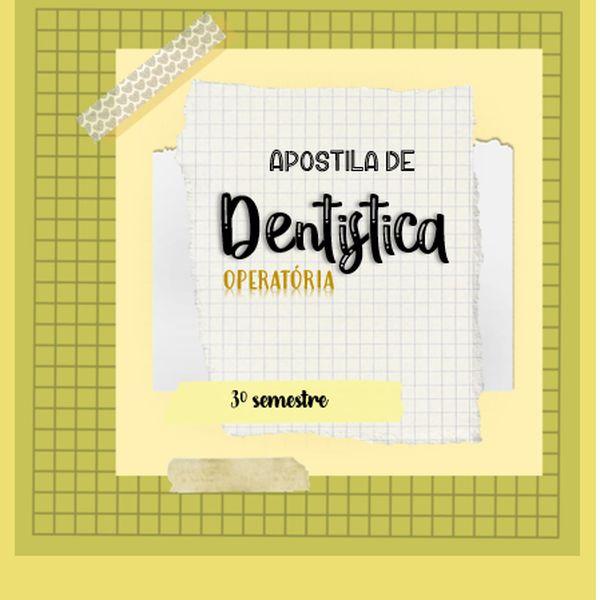 Imagem principal do produto Apostila de Dentística para Odontologia