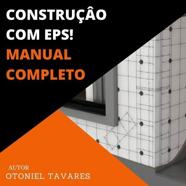 Imagem principal do produto  O Manual Completo Para Construção com Eps.