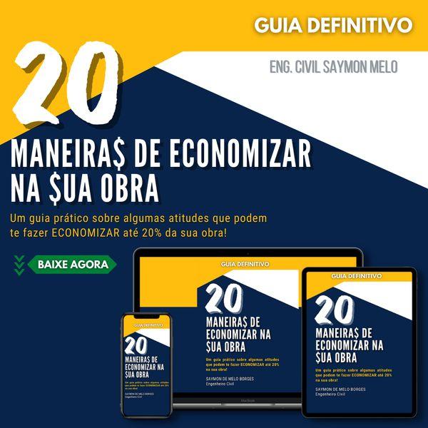 Imagem principal do produto 20 Maneiras de Economizar na sua Obra - Guia Definitivo