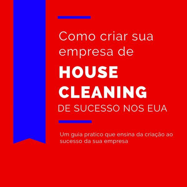 Imagem principal do produto Guia Completo de Como Começar Sua Empresa de House Cleaning nos EUA