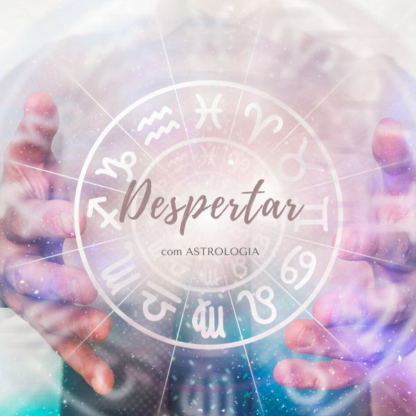 Imagem principal do produto DESPERTAR COM ASTROLOGIA (PARCELADO 12X)