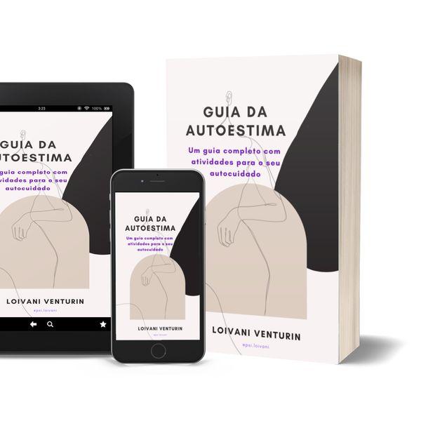 Imagem principal do produto Guia da Autoestima - Guia completo com atividades para o seu autocuidado