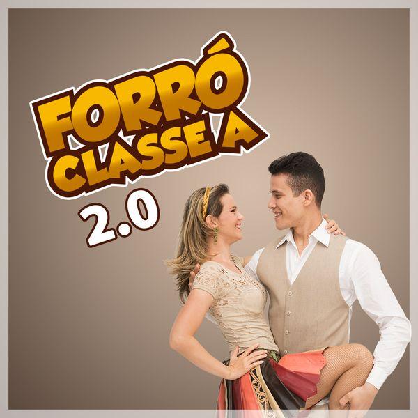 Imagem principal do produto Forró Classe A 2.0