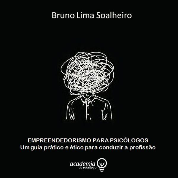 Imagem principal do produto Empreendedorismo para Psicólogos - Um Guia Prático e Ético para conduzir a Profissão!