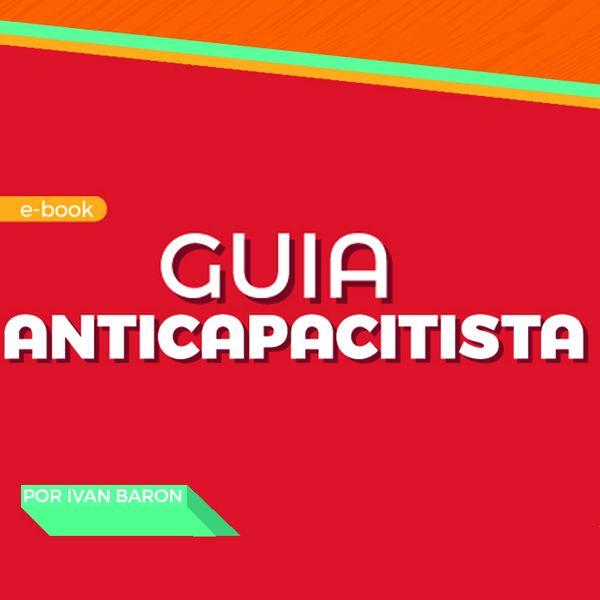 Imagem principal do produto GUIA ANTICAPACITISTA | Adaptado por @redesignforall