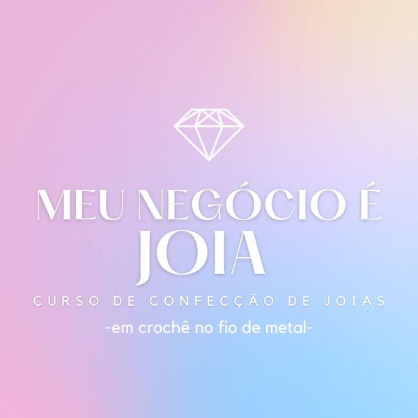 Imagem principal do produto Curso Produção de Semi-joias no Crochê com fio de metal - Meu Negócio é Joia