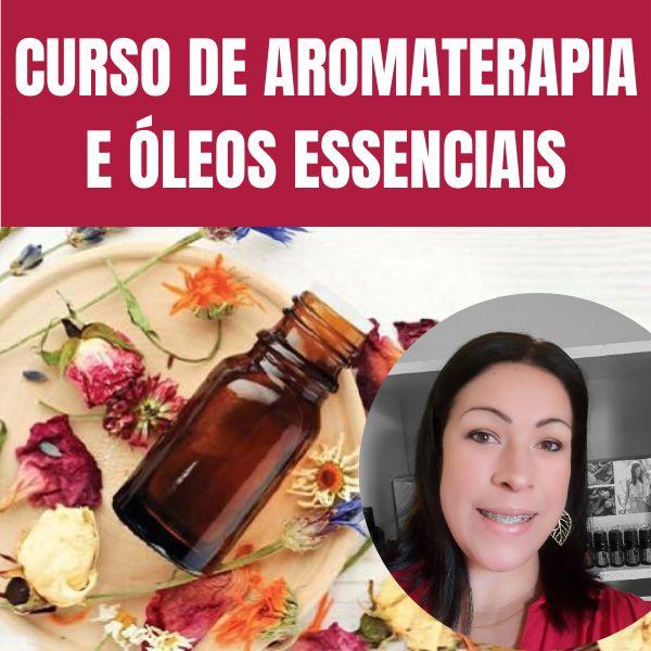 Imagem principal do produto Curso de Aromaterapia e Óleos Essenciais