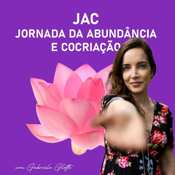 Imagem principal do produto JAC - Jornada da Abundância e Cocriação