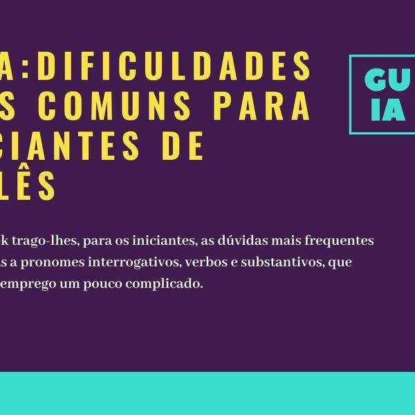 Imagem principal do produto Guia : Dificuldades mais comuns de iniciantes em   inglês