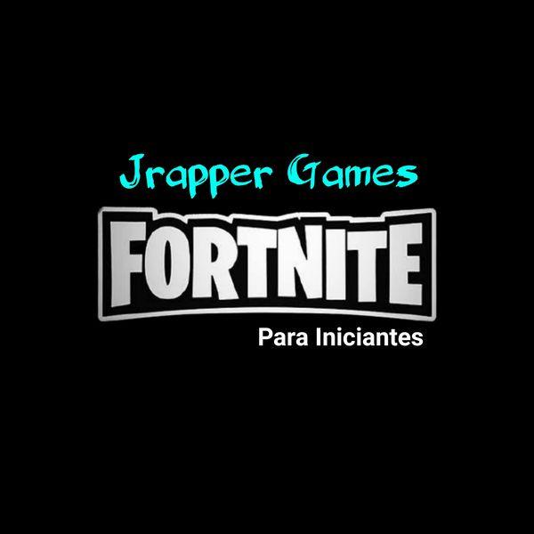 Imagem principal do produto Jrapper Games Fortnite para Iniciantes