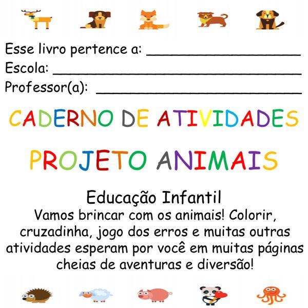 Projeto Animais Caderno De Atividades Educacao Infantil