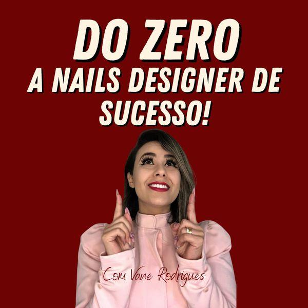 Imagem principal do produto Do Zero a Nails Designer de Sucesso!