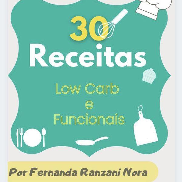 Imagem principal do produto E-Book de Receitas Saudáveis Lowcarb e Funcional