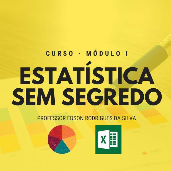 Imagem principal do produto Estatística Sem Segredo - Módulo I