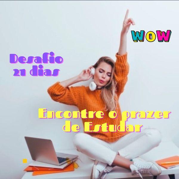 Imagem principal do produto Desafio 21 Dias Para Encontrar o Prazer de Estudar