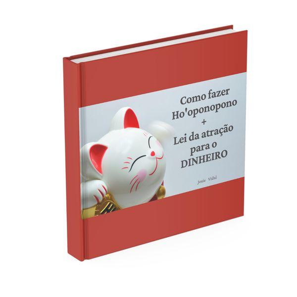Imagem principal do produto Como fazer Ho'oponopono + lei da atração para o DINHEIRO