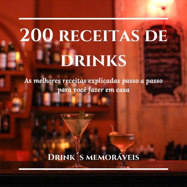 Imagem principal do produto E-Book 200 receitas de drinks - Drinks Memoráveis