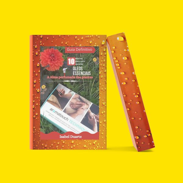 Imagem principal do produto Óleos Essenciais - A Alma perfumada das plantas