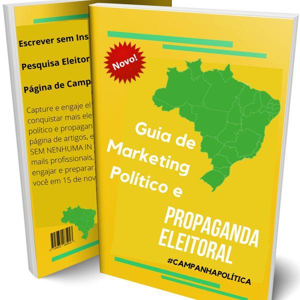 Imagem principal do produto Eleição 2022 - NOVO Guia Completo de Marketing Político e Propaganda Eleitoral para Campanha de Deputado(a) Estadual - Federal