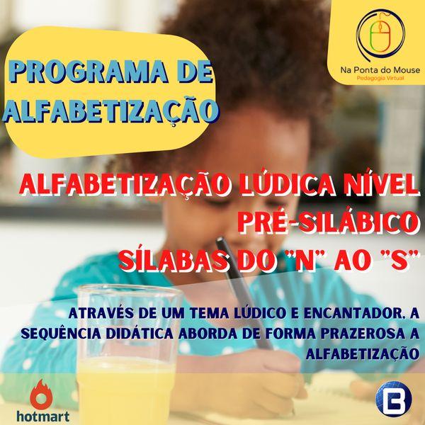 """Imagem principal do produto Alfabetização Lúdica Nível Pré - Silábico _ Sílabas do """"N ao S"""""""