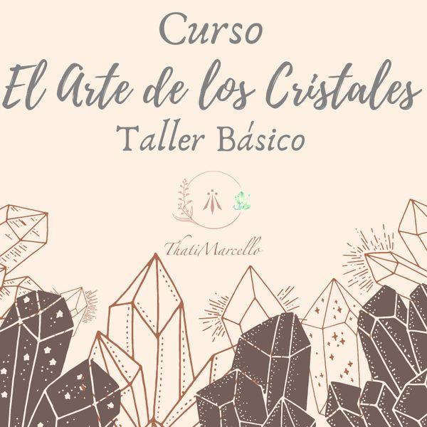 Imagem principal do produto El Arte de los Cristales - Taller Básico