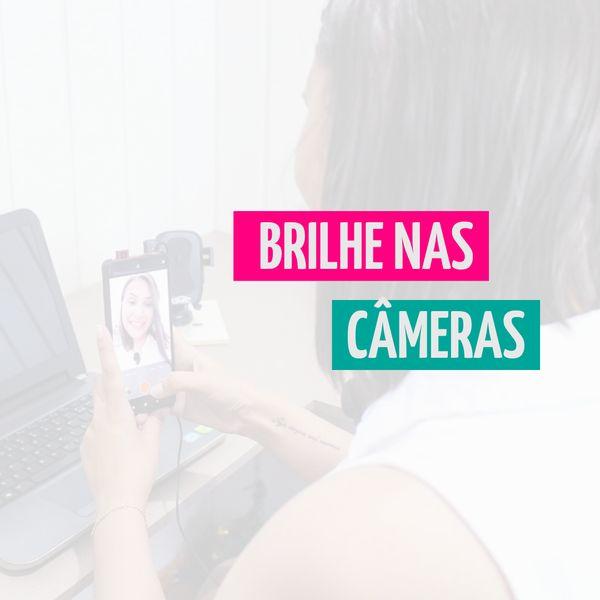 Imagem principal do produto Brilhe nas Câmeras