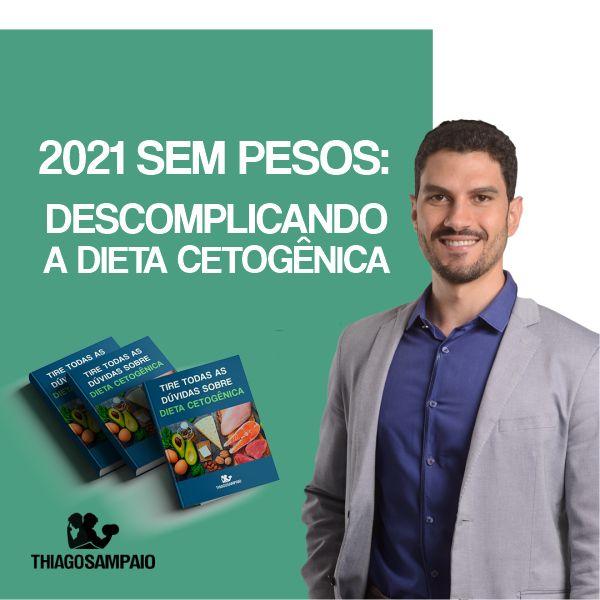Imagem principal do produto 2021 Sem Pesos: Descomplicando a Dieta Cetogênica