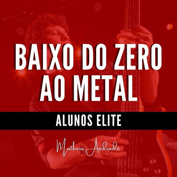 Imagem principal do produto Curso de Baixo Matheus Andrade - Do Zero ao Metal
