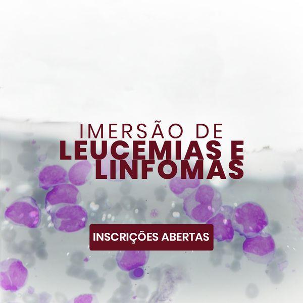 Imagem principal do produto Imersão leucemias e linfomas