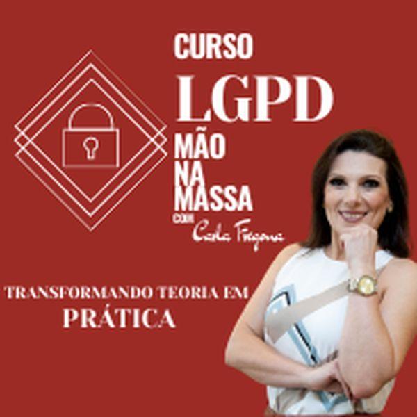 Imagem principal do produto CURSO LGPD MÃO NA MASSA - POR CARLA FREGONA
