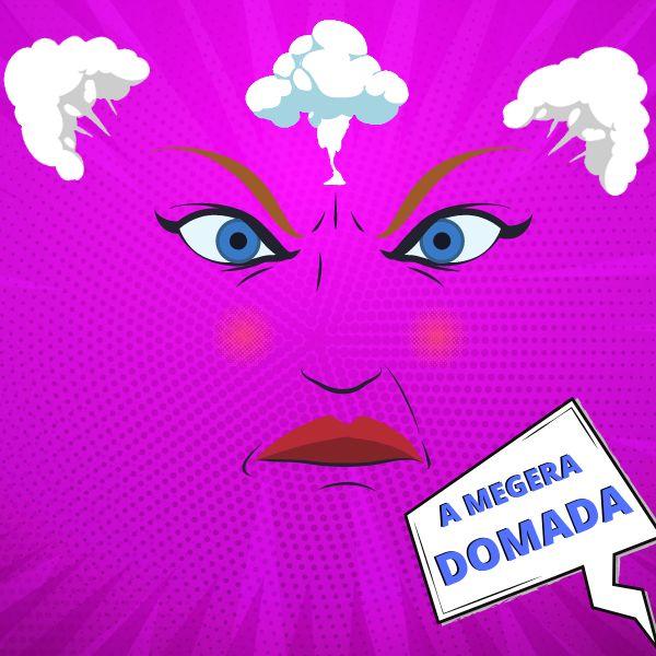 """Imagem principal do produto  """" A Megera Domada"""""""