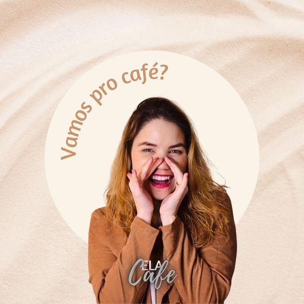Imagem principal do produto ELA CAFÉ - CHILE [ 07/08/21]