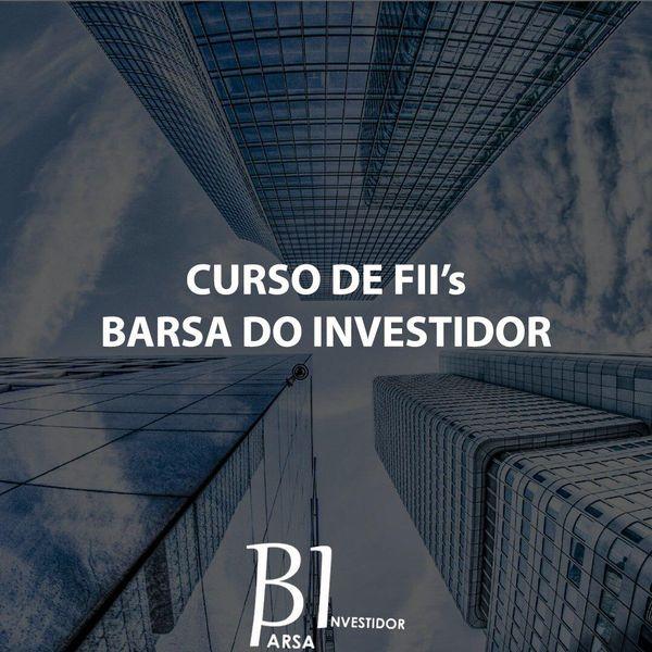 Imagem principal do produto Curso de FIIs - Barsa do Investidor