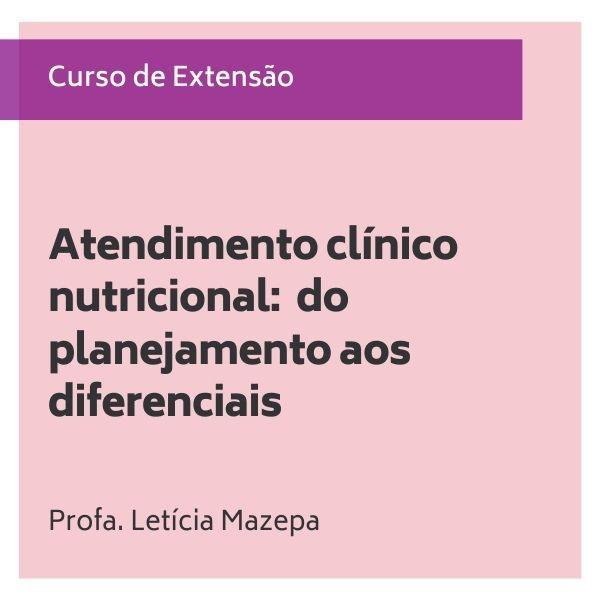 Imagem principal do produto Atendimento clínico nutricional: do planejamento aos diferenciais