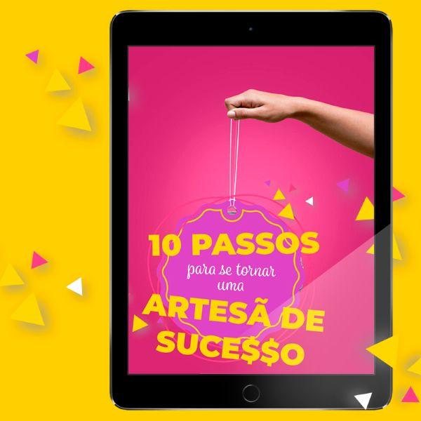 Imagem principal do produto DEZ PASSOS PARA SE TORNAR UMA ARTESÃ DE SUCE$$O