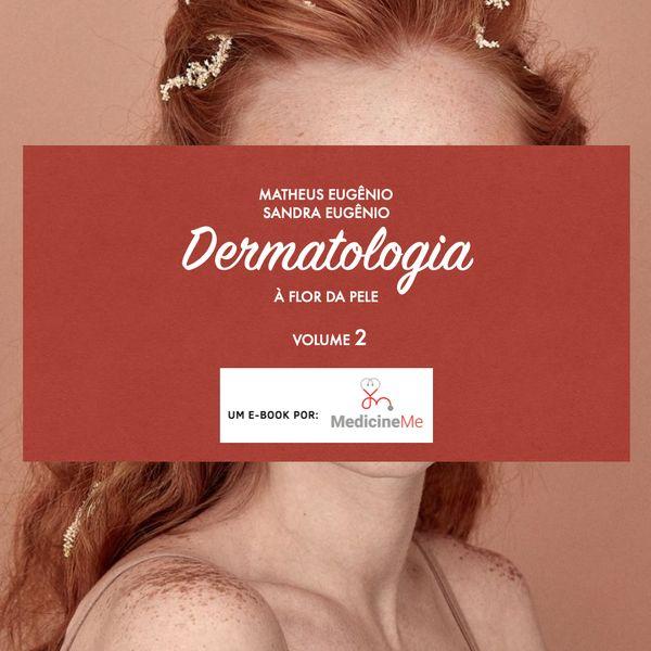 Imagem principal do produto Dermatologia à Flor da Pele - volume 2