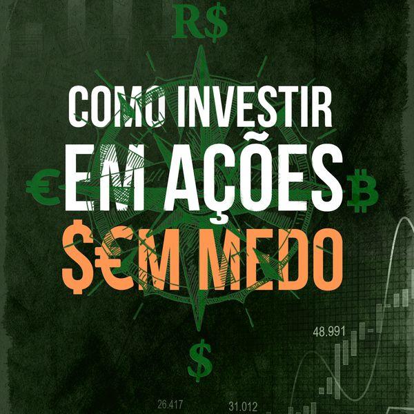Imagem principal do produto Como investir em ações sem medo: guia para iniciantes