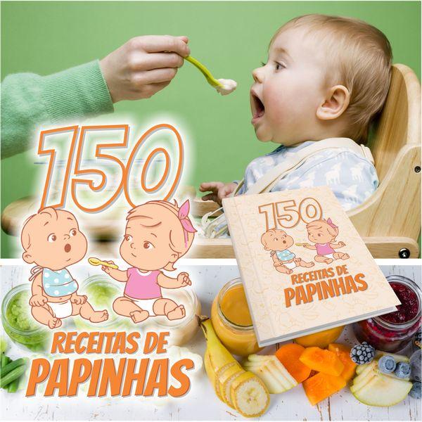 Imagem principal do produto 150 Papinhas de bebes