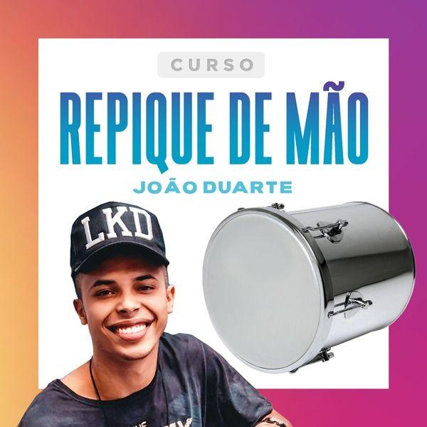 Imagem principal do produto Curso Completo de Repique de Mão - João Duarte