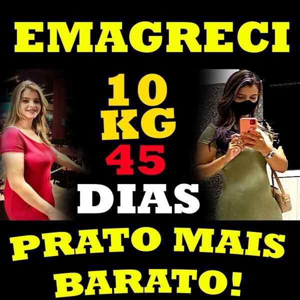 Imagem principal do produto DIETA, COMO PERDEMOS MAIS DE 10KG EM 45 DIAS COM REFEICÃO MAIS BARATA