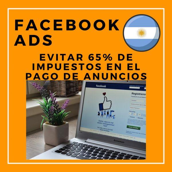 Imagem principal do produto Instructivo Facebook Ads - Ahorrá el 65% de Impuestos
