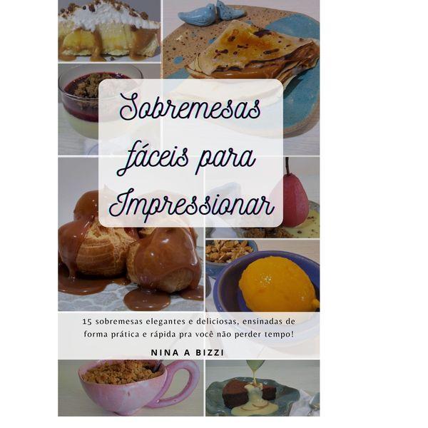 Imagem principal do produto Sobremesas fáceis para Impressionar
