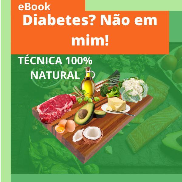 Imagem principal do produto Diabetes? Não em mim!