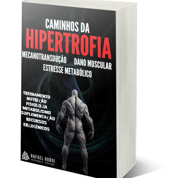 Imagem principal do produto Caminhos da HIPERTROFIA