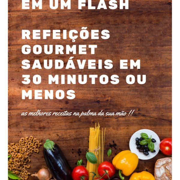 Imagem principal do produto 101 receitas em um flash  refeições gourmet saudáveis em 30 minutos ou menos
