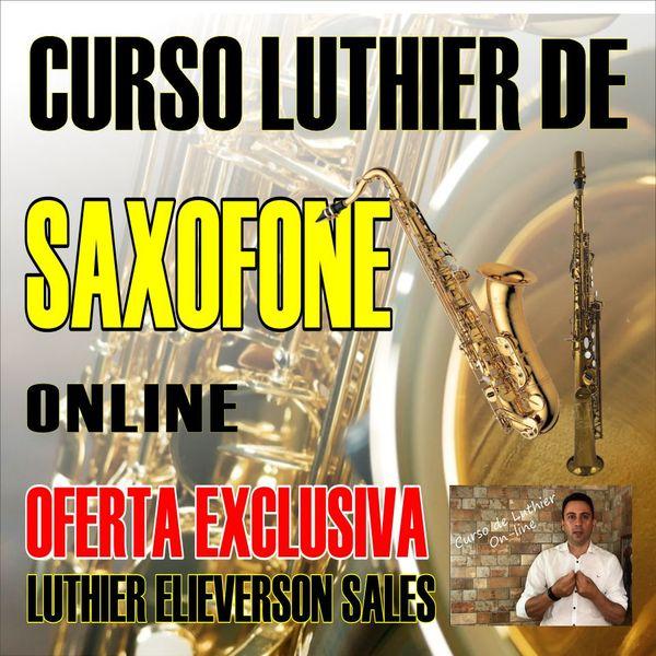 Imagem principal do produto Curso Luthier de Saxofone on-line