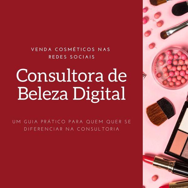 Imagem principal do produto Guia da Consultora de Beleza Digital