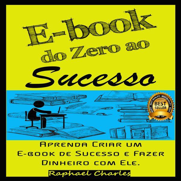 Imagem principal do produto E-book do Zero ao Sucesso